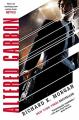 Couverture Le cycle de Takeshi Kovacs, tome 1 : Carbone modifié Editions Del Rey Books 2018