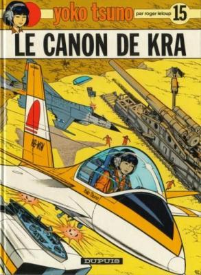 Couverture Yoko Tsuno, tome 15 : Le Canon de Kra