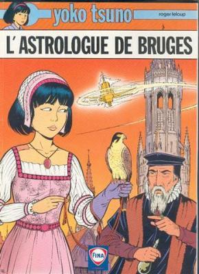 Couverture Yoko Tsuno, tome 20 : L'Astrologue de Bruges