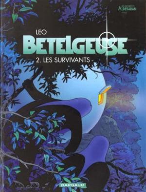 Couverture Les Mondes d'Aldébaran, saison 2 : Bételgeuse, tome 2 : Les survivants