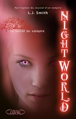 Couverture Night World, tome 01 : Le secret du vampire