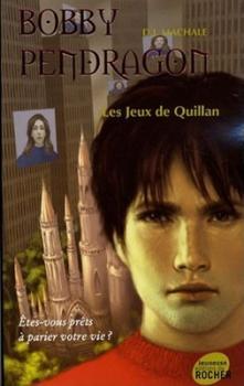 Couverture Bobby Pendragon, tome 07 : Les Jeux de Quillan
