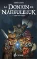 Couverture Le donjon de Naheulbeuk (Romans), tome 2 : L'orbe de Xaraz Editions Octobre (Croix des fées) 2009