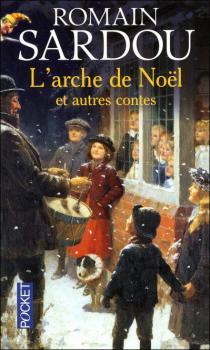 Couverture L'arche de Noël et autres contes