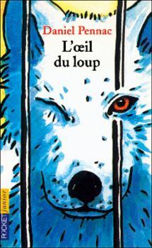 L'oeil du loup de Daniel Pennac