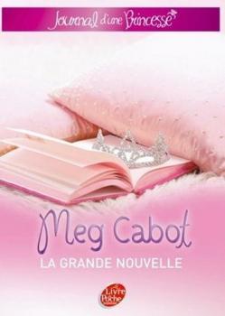 Couverture Journal d'une Princesse, tome 01 : La grande nouvelle