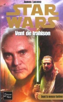 Couverture Star Wars (Légendes) : Vent de Trahison