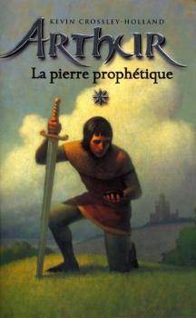 Couverture Arthur, tome 1 : La Pierre prophétique