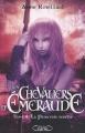 Couverture Les chevaliers d'émeraude, tome 04 : La princesse rebelle Editions Michel Lafon 2008