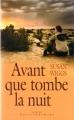 Couverture Avant que tombe la nuit Editions France Loisirs (Passionnément) 2005