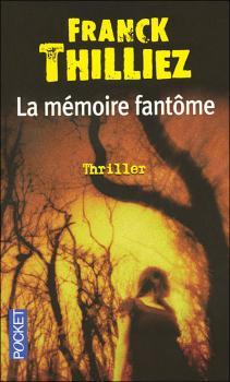 http://entournantlespages.blogspot.fr/2014/10/la-memoire-fantome-franck-thilliez.html