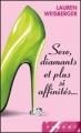 Couverture Sexe, diamants et plus si affinités... Editions France loisirs (Piment) 2008