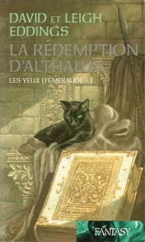 Couverture La Rédemption d'Althalus, tome 1 : Les yeux d'émeraude