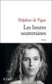 Couverture Les heures souterraines Editions JC Lattès 2009