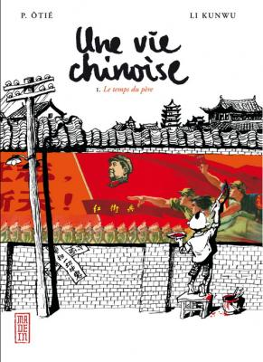 Couverture Une vie chinoise, tome 1 : Le temps du père