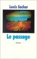 Couverture Le passage Editions L'École des loisirs (Médium) 2003
