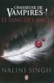 Couverture Chasseuse de vampires, tome 01 : Le sang des anges Editions J'ai Lu 2011