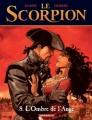 Couverture Le Scorpion, tome 08 : L'Ombre de l'Ange Editions Dargaud 2008