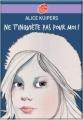 Couverture Ne t'inquiète pas pour moi Editions Le Livre de Poche (Jeunesse) 2011