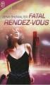 Couverture Chasseuses d'aliens, tome 1 : Fatal rendez-vous Editions J'ai Lu 2007