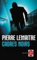 Couverture Cadres noirs Editions Le Livre de Poche (Thriller) 2011