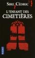 Couverture L'enfant des cimetières Editions Pocket 2011