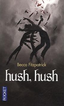 Les anges déchus T1 - Hush hush
