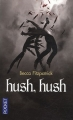 Couverture Les anges déchus, tome 1 : Hush, hush Editions Pocket 2011