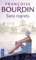 Couverture Sans regrets, tome 1 Editions Pocket 2011