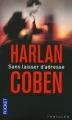 Couverture Myron Bolitar, tome 09 : Sans laisser d'adresse Editions Pocket (Thriller) 2011