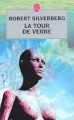 Couverture La tour de verre Editions Le Livre de Poche (Science-fiction) 2003