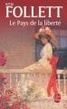 Couverture Le Pays de la liberté Editions Le Livre de Poche 2008