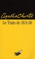 Couverture Le train de 16h50 Editions du Masque 2001
