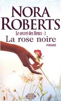 Couverture Le secret des fleurs, tome 2 : La rose noire