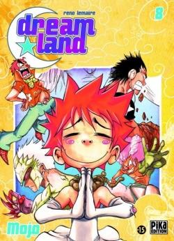 Couverture Dreamland, tome 08 : Mojo