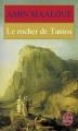 Couverture Le Rocher de Tanios Editions Le Livre de Poche 1996