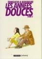 Couverture Les années douces, tome 2 Editions Casterman (Ecritures) 2011