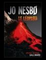 Couverture Inspecteur Harry Hole, tome 08 : Le Léopard Editions Gallimard  (Série noire) 2011