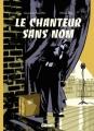 Couverture Le chanteur sans nom Editions Glénat (1000 feuilles) 2011
