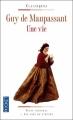 Couverture Une vie Editions Pocket (Classiques) 2009