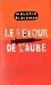 Couverture Entre chiens et loups, tome 4 : Le retour de l'aube Editions France Loisirs 2011