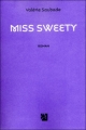 Couverture Miss Sweety Editions Anne Carrière 2011