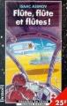 Couverture Flûte, flûte et flûtes! Editions Denoël (Présence du futur) 1998