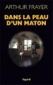 Couverture Dans la peau d'un maton Editions Fayard 2011