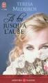 Couverture À toi jusqu'à l'aube Editions J'ai Lu (Pour elle - Aventures & passions) 2009