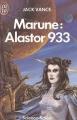 Couverture Alastor, tome 2 : Marune : Alastor 933 Editions J'ai Lu (Science-fiction) 1977