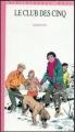 Couverture Le Club des Cinq / Le Club des Cinq et le passage secret Editions Hachette (Bibliothèque rose) 1971