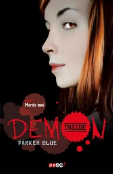 Couverture Demon Inside, tome 1 : Mords-moi