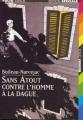 Couverture Sans Atout contre l'homme à la dague Editions Folio  (Junior - Edition spéciale) 1997