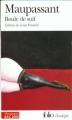 Couverture Boule de Suif et autres nouvelles Editions Folio  (Classique) 1999